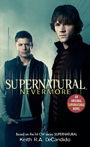 Supernatural: Nevermore (Supernatural Series)