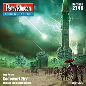 Kodewort ZbV (Perry Rhodan 2745) Hörbuch