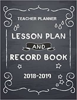 buy teacher planner 2018 2019 lesson plan and record book lesson