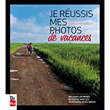 Je réussis mes photos de vacances (French Edition)