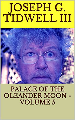 PALACE OF THE OLEANDER MOON - VOLUME 5