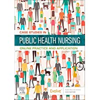 Case Studies in Public Health Nursing - Access Card: Online Practice and Application
