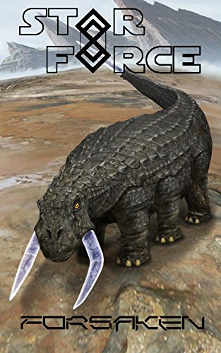 Star Force: Forsaken (Star Force Universe Book 48)