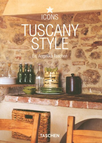 Tuscany Style (Taschen 25th Anniversary Icon Series) (Series Terrace)