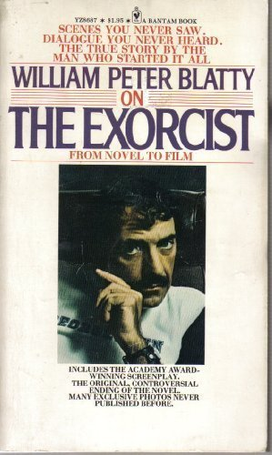 Book cover from William Peter Blatty On The Exorcist: From Novel To Film by William Peter Blatty