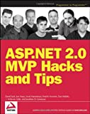 ASP. NET 2. 0 MVP Hacks and Tips, David Yack and Fredrik Normén, 0764597663