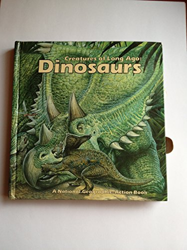 Dinosaurs (Creatures of Long Ago) (A Pop-Up Book) by National Geographic Children's Books