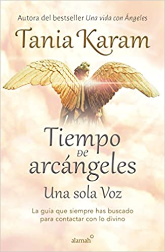 Tiempo de arcángeles/ The Time of Archangels (Spanish ...