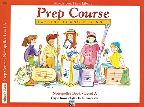Course Notes - Alfred's Basic Piano Prep Course: Notespeller Book, Level A