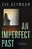 An Imperfect Past (A Kim Slade Novel)