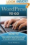 WordPress To Go: How To Build A WordP...