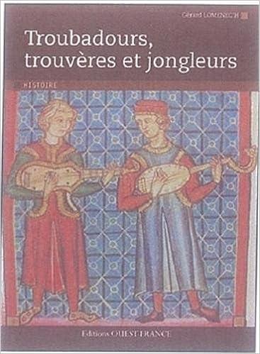 Livre gratuits en ligne Troubadours, trouvères et jongleurs pdf