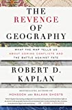 Book cover from The Revenge of Geography: What the Map Tells Us About Coming Conflicts and the Battle Against Fate by Robert D. Kaplan