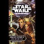 Star Wars: New Jedi Order: Edge of Victory II: Rebirth | Greg Keyes