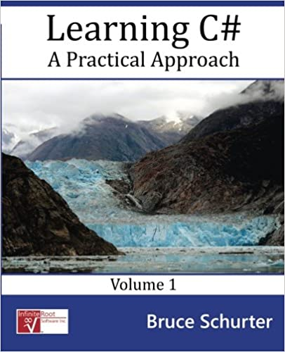 Book Learning C#: A Practical Approach (Volume 1)