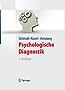 Psychologische Diagnostik (Lehrbuch mit Online-Materialien) (Springer-Lehrbuch)