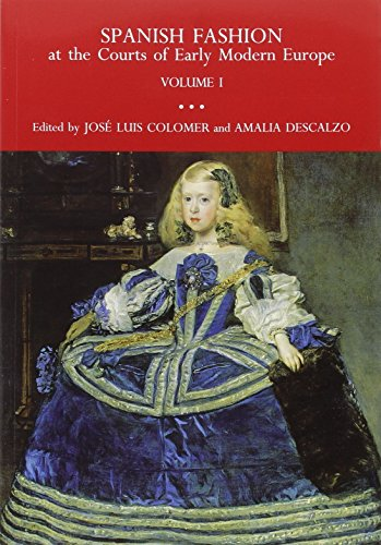 SPANISH FASHION AT (2 VOL.)THE COURTS OF EARLY MODERN EUROPE
