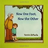 Now One Foot, Now the Other, Tomie dePaola, 0399242597