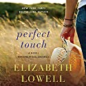 Perfect Touch: A Novel Audiobook by Elizabeth Lowell Narrated by Nicol Zanzarella