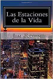Las Estaciones de la Vida: Amazon.es: Rohn, Jim: Libros