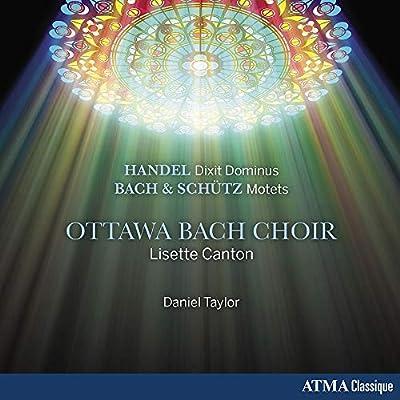 Haendel : Dixit Dominus / Bach - Schütz : Motets: Ottawa Bach Choir, George Frideric & Bach: Amazon.es: Música