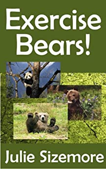 Exercise Bears (Nature Kids) by [Sizemore, Julie]