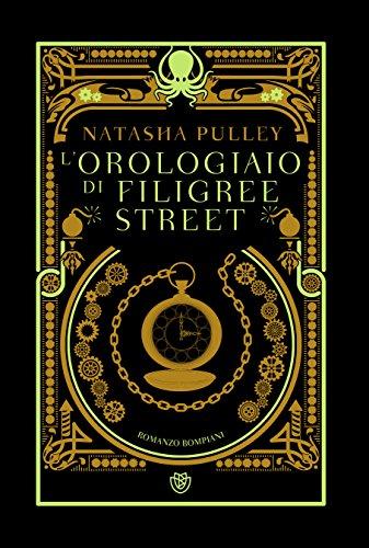 L'orologiaio di Filigree Street (Italian (Italian Filigree)