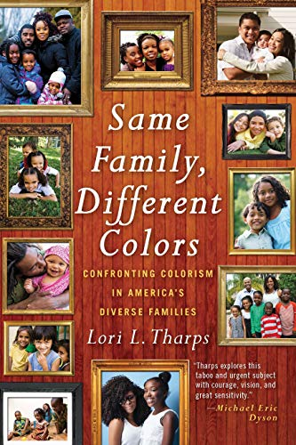 Books : Same Family, Different Colors: Confronting Colorism in America's Diverse Families
