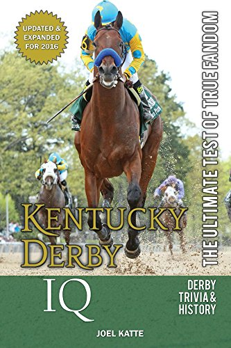 Kentucky Derby IQ: The Ultimate Test of True Fandom