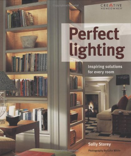 Perfect Lighting: Inspiring Solutions for Every Room by Brand: Creative Homeowner