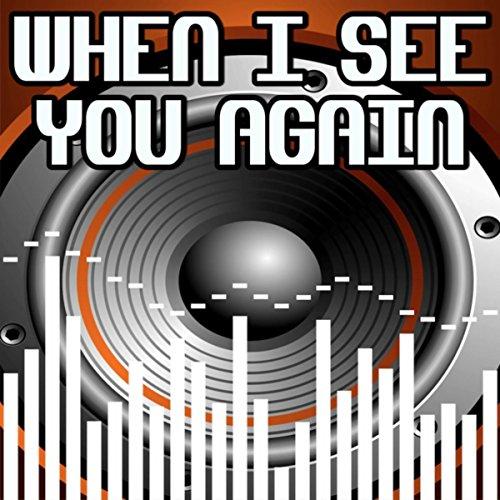 when-i-see-you-again