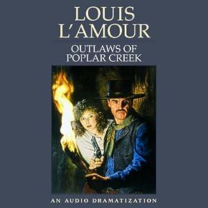 Outlaws of Poplar Creek Audiobook