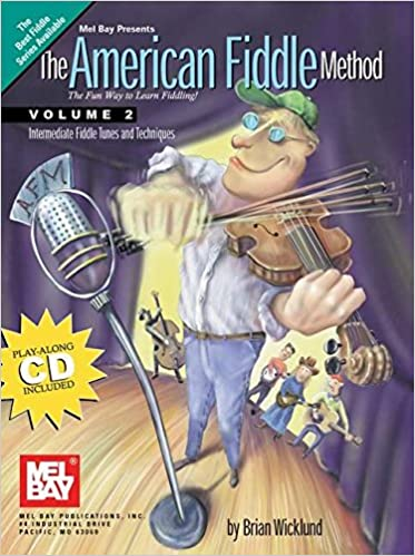 American Fiddle Method, Vol  2 (Book/CD Set): Brian Wicklund