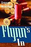 Flynn's In, Gregory Mcdonald, 0375713611