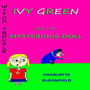 Ivy Green and the Mysterious Doll Audiobook