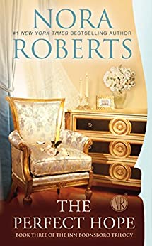 The Perfect Hope (The Inn Boonsboro Trilogy) by [Roberts, Nora]