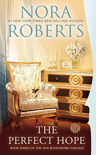 The Perfect Hope (The Inn Boonsboro Trilogy Book 3) by [Roberts, Nora]