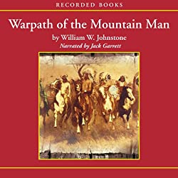 Warpath of the Mountain Man
