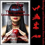 Smile for the Camera: The Lesbian Orgy Show: A Group Lesbian Sex Erotica Story: Jia the Smoking Lesbian Seductress, Book 7 | Annjanette Daley
