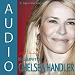 Biography of Chelsea Handler | Jeff Mudd