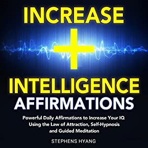Increase Intelligence Affirmations Audiobook