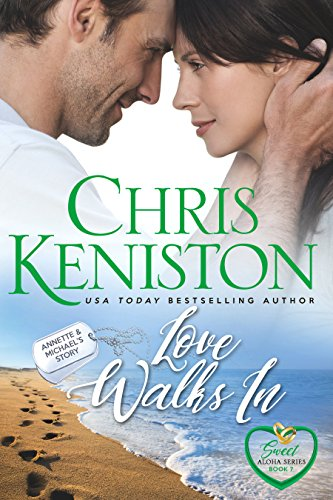 Love Walks In:  Closed Door Edition (Sweet Aloha Series Book 7)