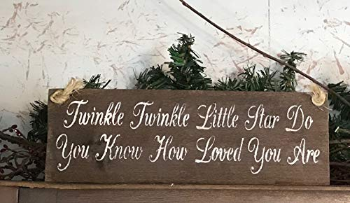 Twinkle Twinkle Little Star Do You Know How Loved You Are Wood Sign