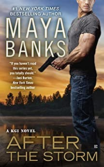 After the Storm (KGI series Book 8) by [Banks, Maya]