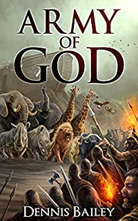 Army Of God by Dennis Bailey ebook deal