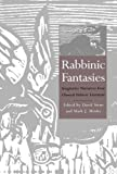 img - for Rabbinic Fantasies: Imaginative Narratives from Classical Hebrew Literature (Yale Judaica Series) book / textbook / text book