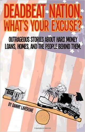 Book Deadbeat Nation, What's Your Excuse [2011] (Author) Mr. Danny J Lavergne