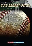 T. J.'s Secret Pitch (All-Star Sports Stories: Baseball)