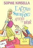 """Afficher """"L'accro du shopping attend un bébé"""""""