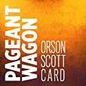 Pageant Wagon Audiobook by Orson Scott Card Narrated by Stefan Rudnicki